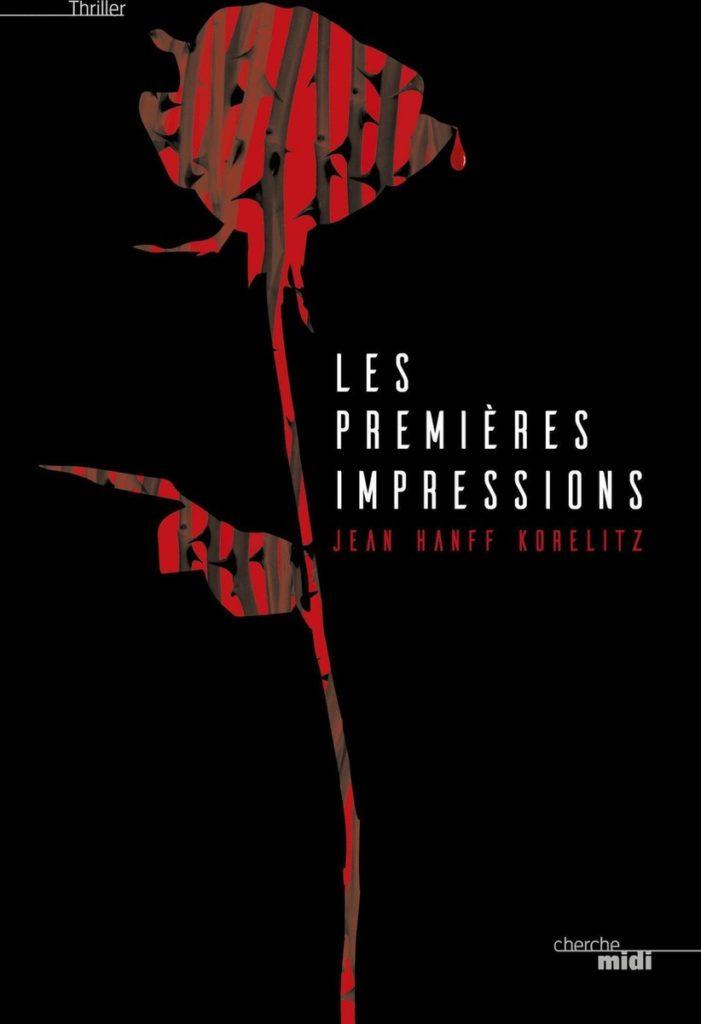Jean Hanff Korelitz - Les premières impressions - Cherche Midi