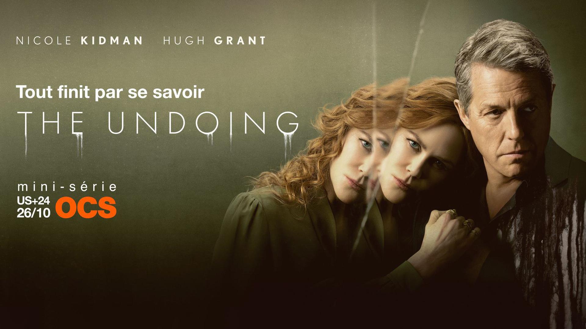 The Undoing - Nicole Kidman et Hugh Grant - Bande-annonce VOSTFR - Les séries de Pascal Bernheim